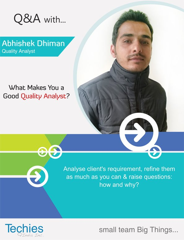 What makes you a good Quality Analyst