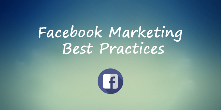 FB Marketing Best Practices
