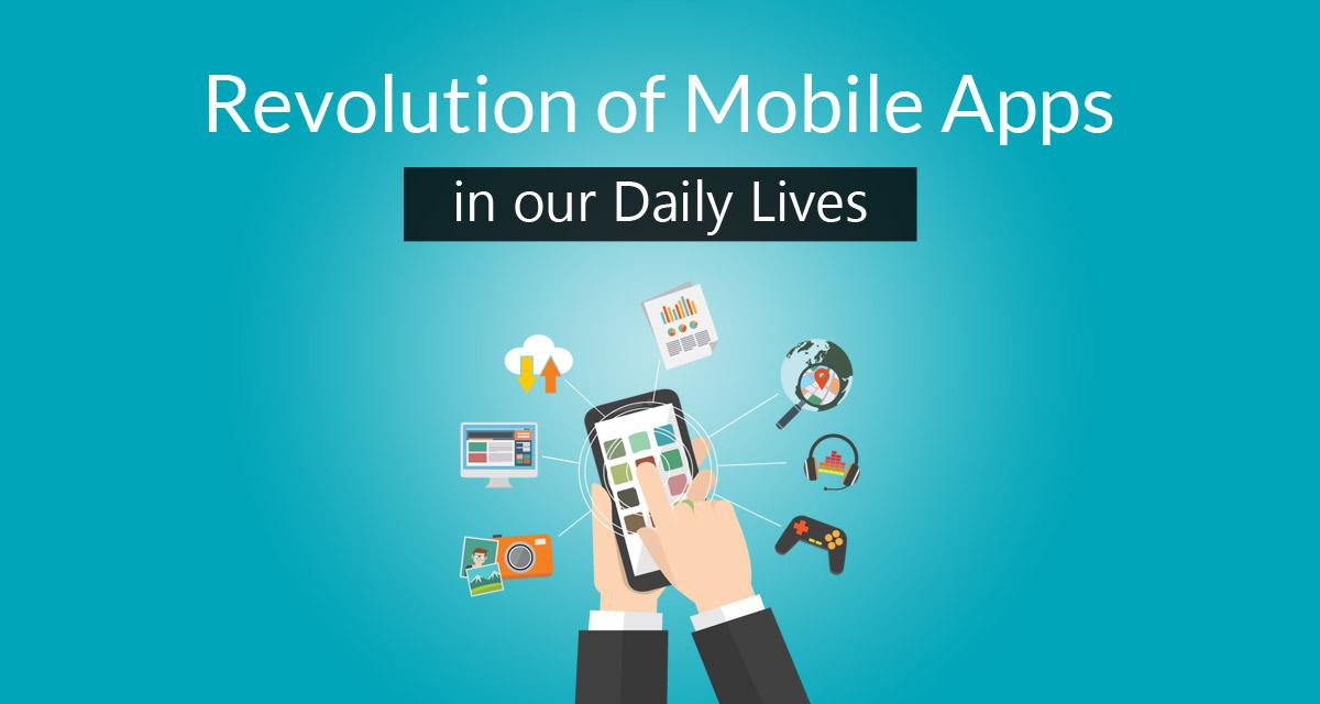 Revolution of Mobile Apps