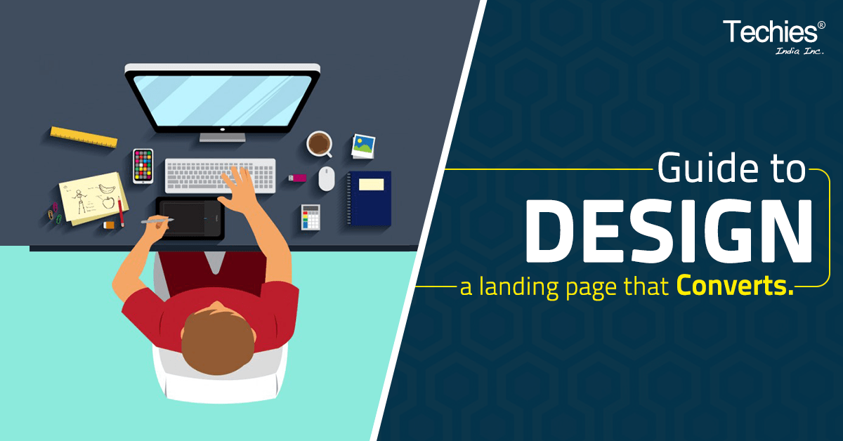 A Guide to Design a Landing Page that Converts