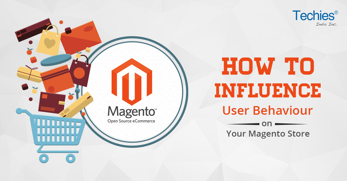 Influence User Behaviour on your Magento Store
