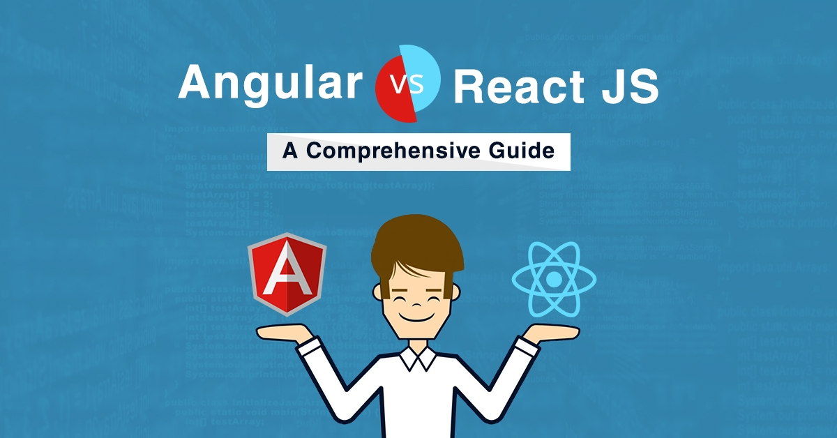 Angular JS vs React JS Comparison