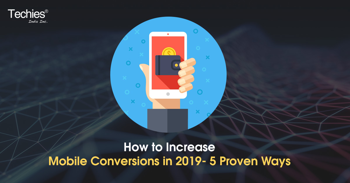 Boost Mobile Conversions in 2019