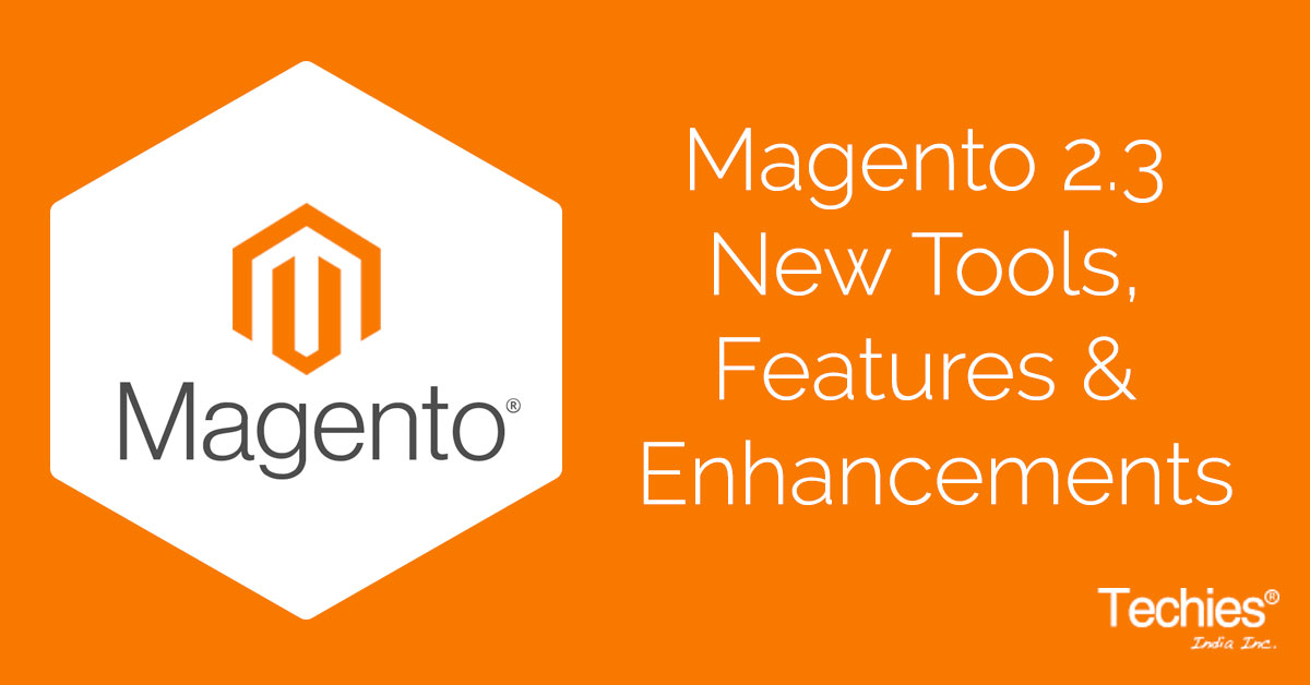Magento 2.3 Release notes & features