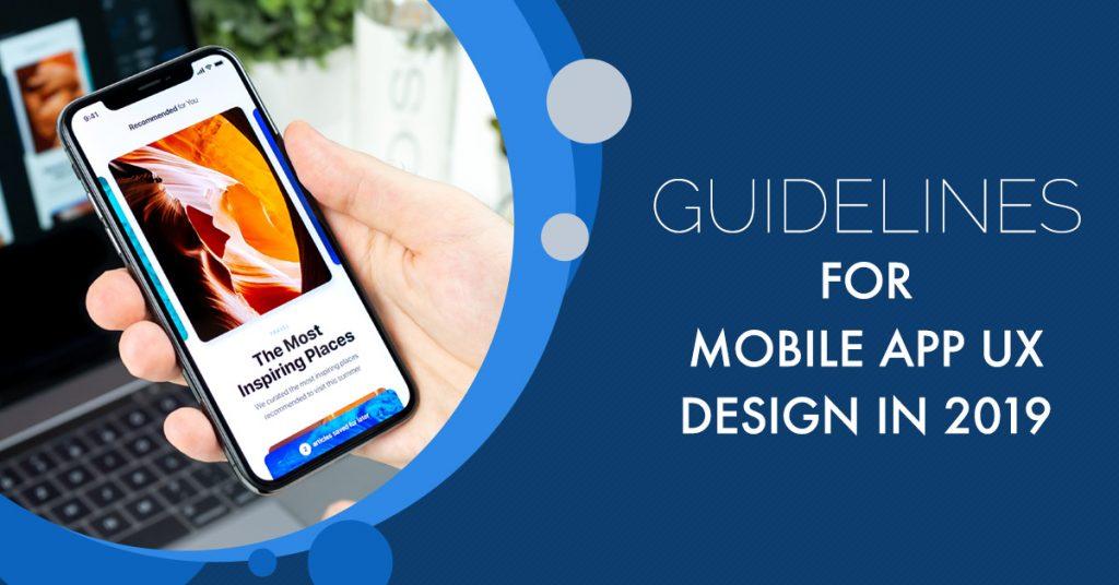 Guidelines for Mobile App UX Design in 2019