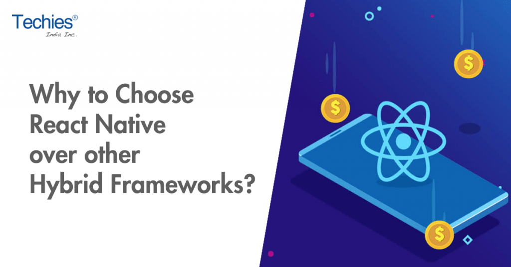 React native over other Hybrid Frameworks?