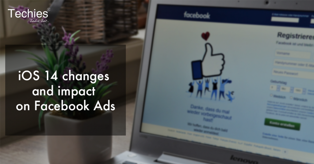 iOS 14 changes and impact on Facebook Ads