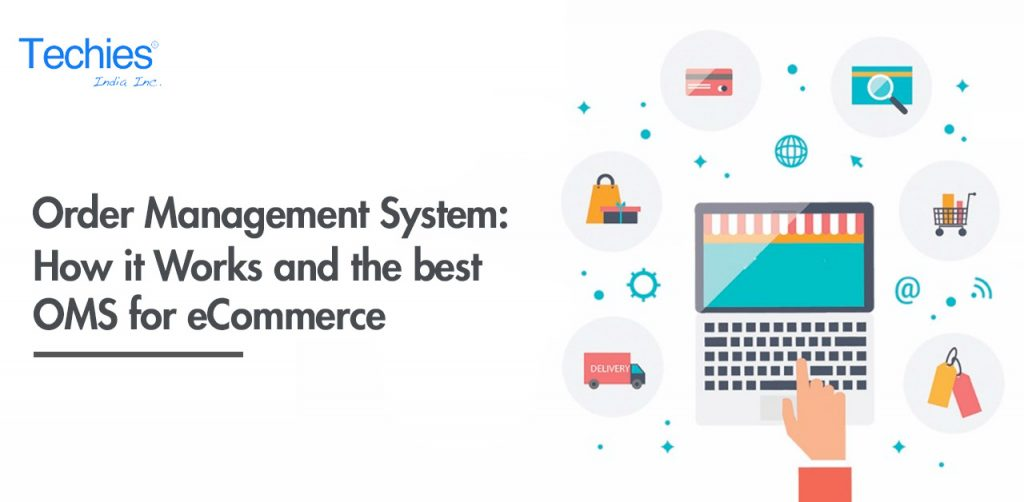 Order Management Systems: How it Works and the best OMS for eCommerce