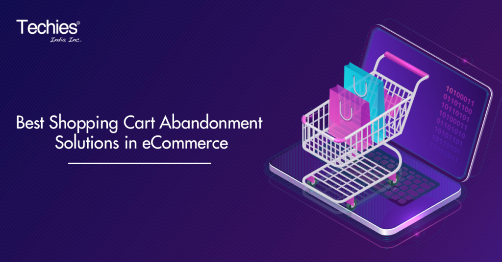 Best Shopping Cart Abandonment Solutions in eCommerce